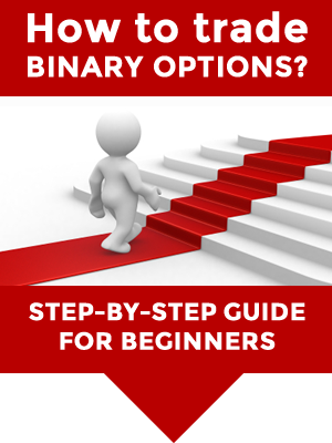 Step by Step Binary Options Guide